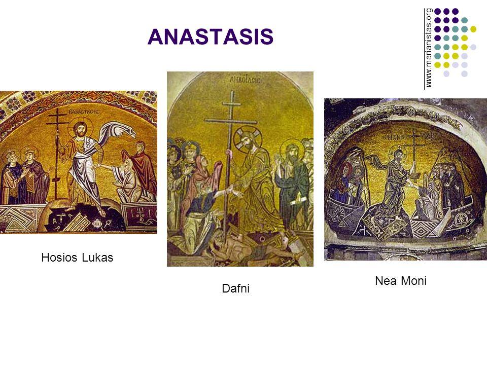 ANASTASIS Hosios Lukas Dafni Nea Moni www.marianistas.org
