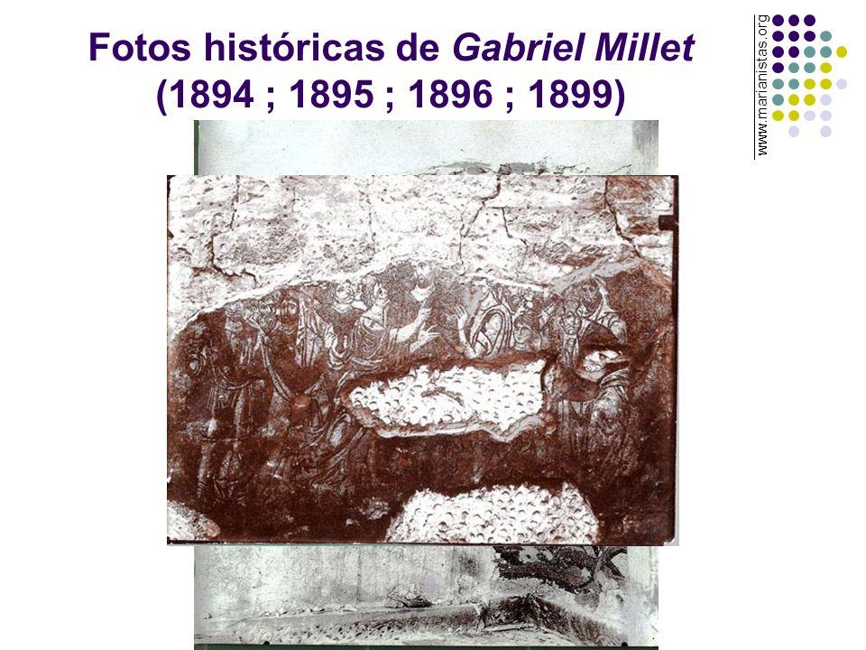 Fotos históricas de Gabriel Millet (1894 ; 1895 ; 1896 ; 1899) www.marianistas.org