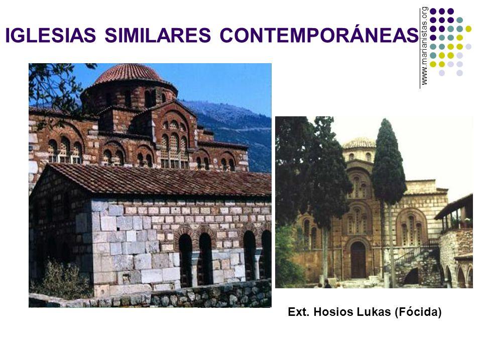 IGLESIAS SIMILARES CONTEMPORÁNEAS Ext. Hosios Lukas (Fócida) www.marianistas.org