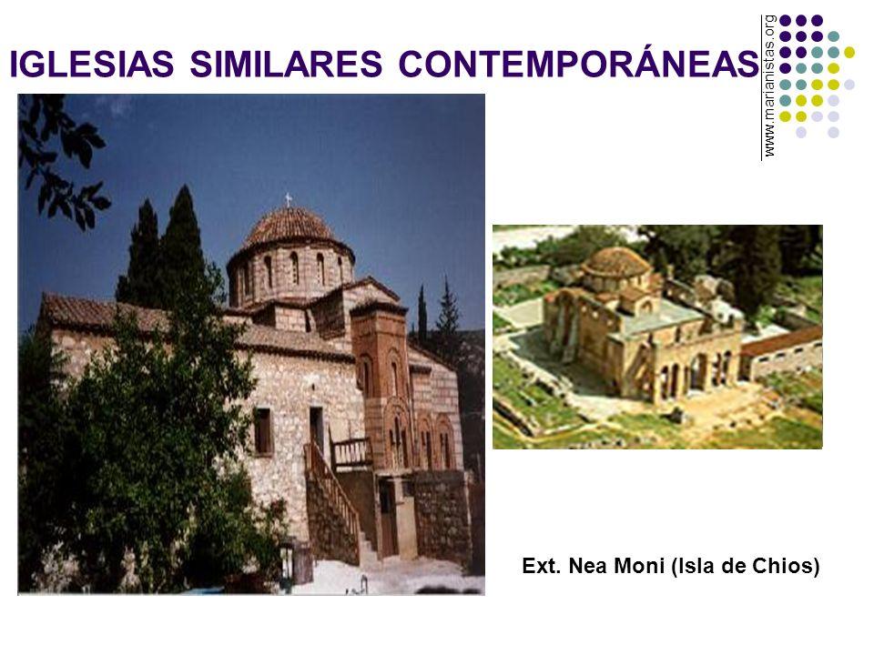 IGLESIAS SIMILARES CONTEMPORÁNEAS Ext. Nea Moni (Isla de Chios) www.marianistas.org