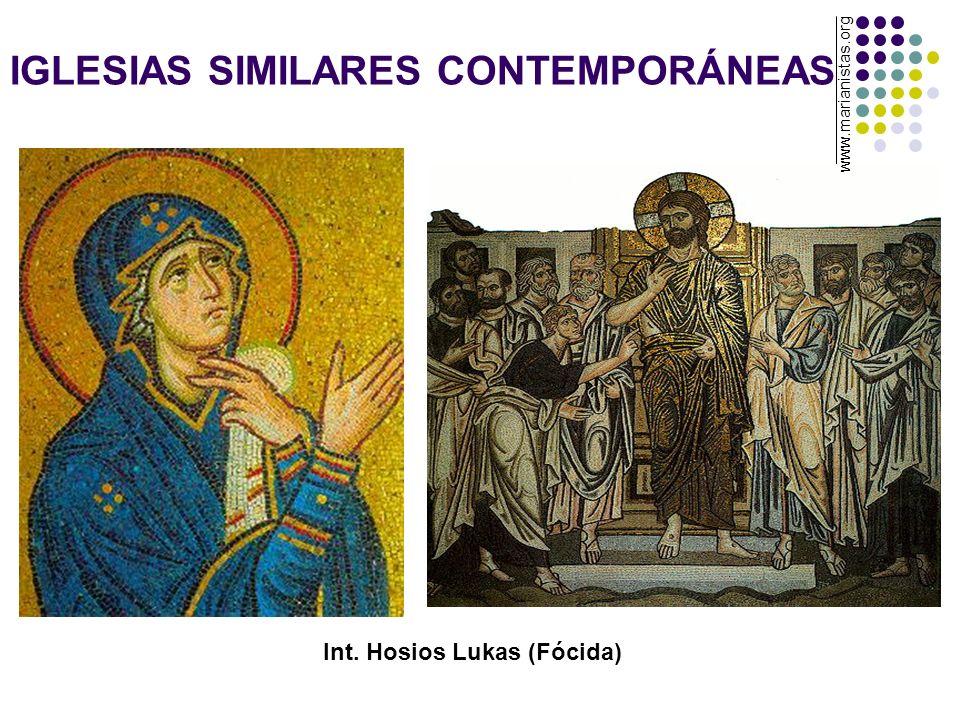 IGLESIAS SIMILARES CONTEMPORÁNEAS Int. Hosios Lukas (Fócida) www.marianistas.org