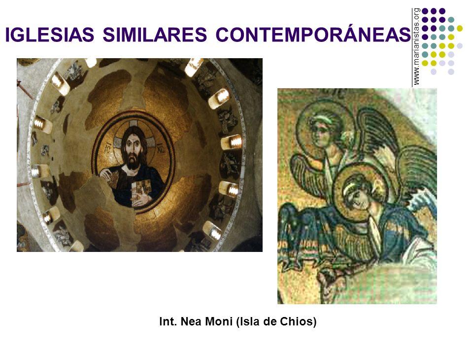 IGLESIAS SIMILARES CONTEMPORÁNEAS Int. Nea Moni (Isla de Chios) www.marianistas.org