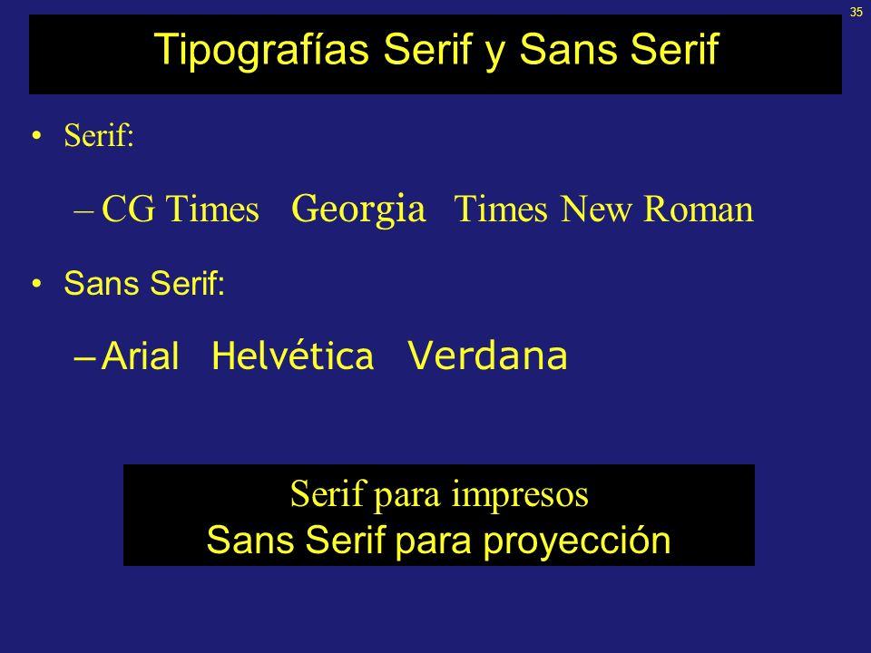34 Diseño inicial: tipografías Las tipografías pueden clasificarse en Serif y Sans Serif Concepto de Serif: pequeño adorno o serifa en los extremos T