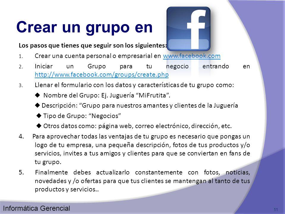 Crear un grupo en Los pasos que tienes que seguir son los siguientes: 1. Crear una cuenta personal o empresarial en www.facebook.comwww.facebook.com 2