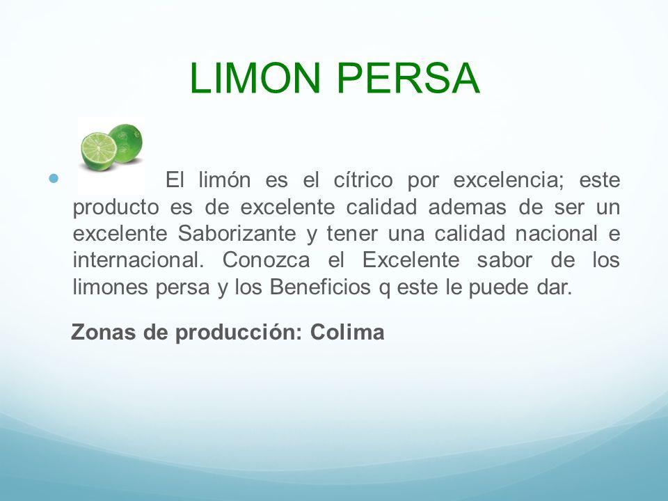 LIMON PERSA El limón es el cítrico por excelencia; este producto es de excelente calidad ademas de ser un excelente Saborizante y tener una calidad na