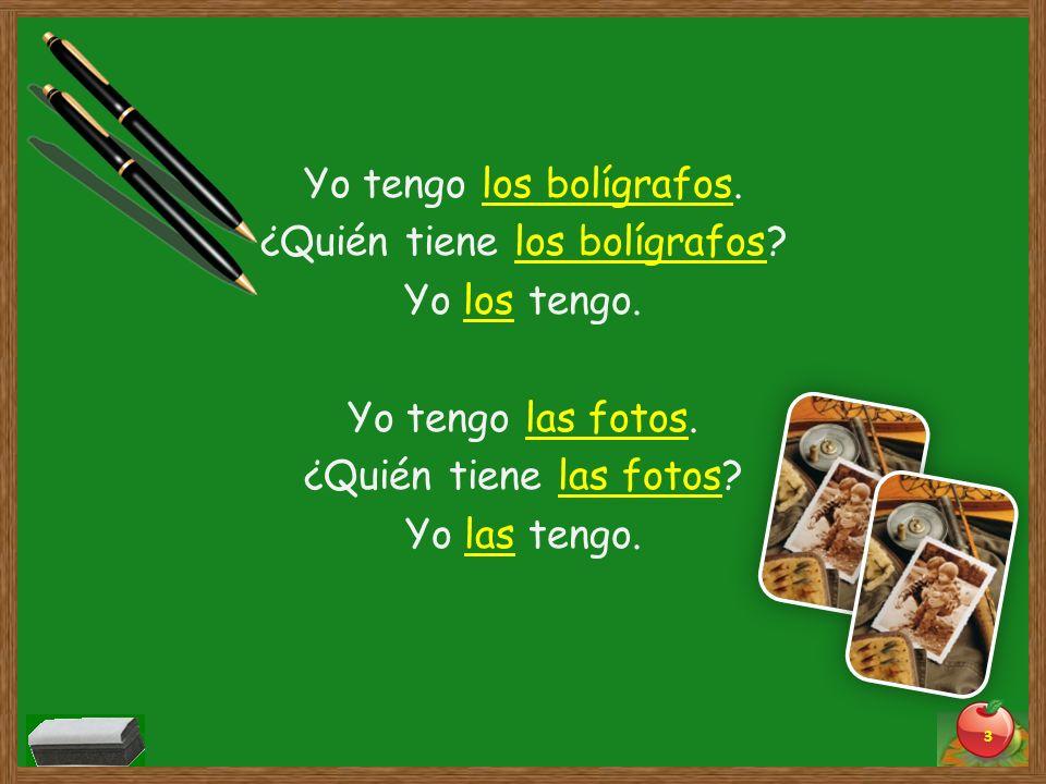 Los Objetos Directos e Indirectos Le doy el bolígrafo a Pepe.