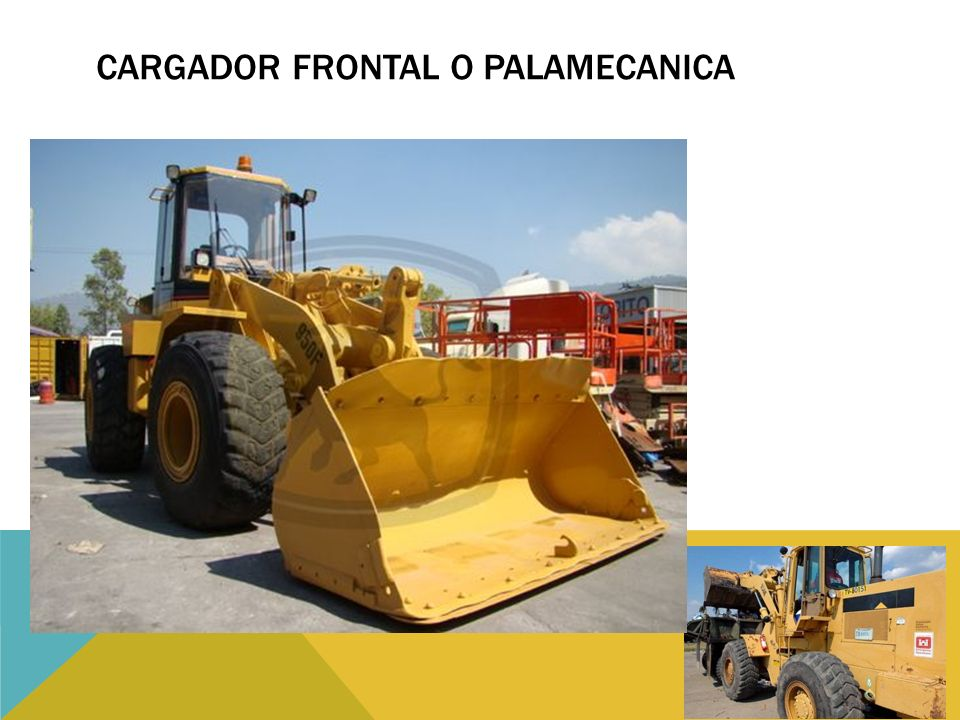 CARGADOR FRONTAL O PALAMECANICA