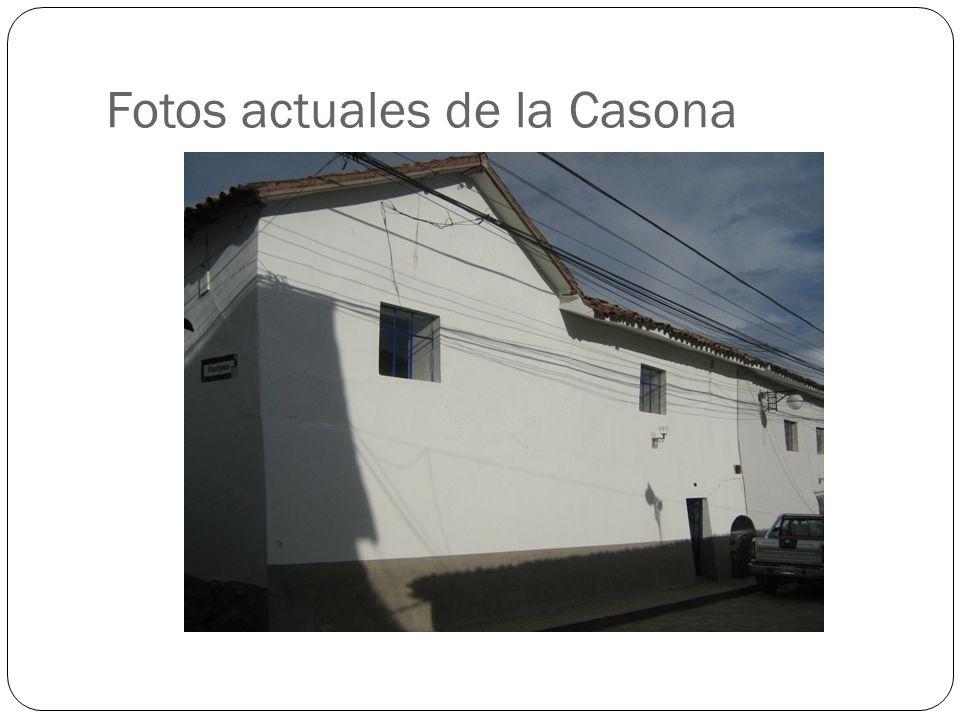 Fotos actuales de la Casona