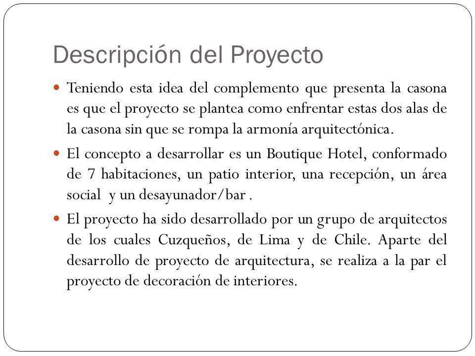 Descripción del Proyecto Inspirados en las dos alas ya mencionadas que conforman la casona es que se le dará a cada cual una temática distinta.