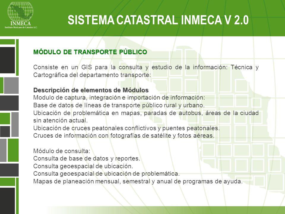 MÓDULO DE TRANSPORTE PÚBLICO Consiste en un GIS para la consulta y estudio de la información: Técnica y Cartográfica del departamento transporte: Desc