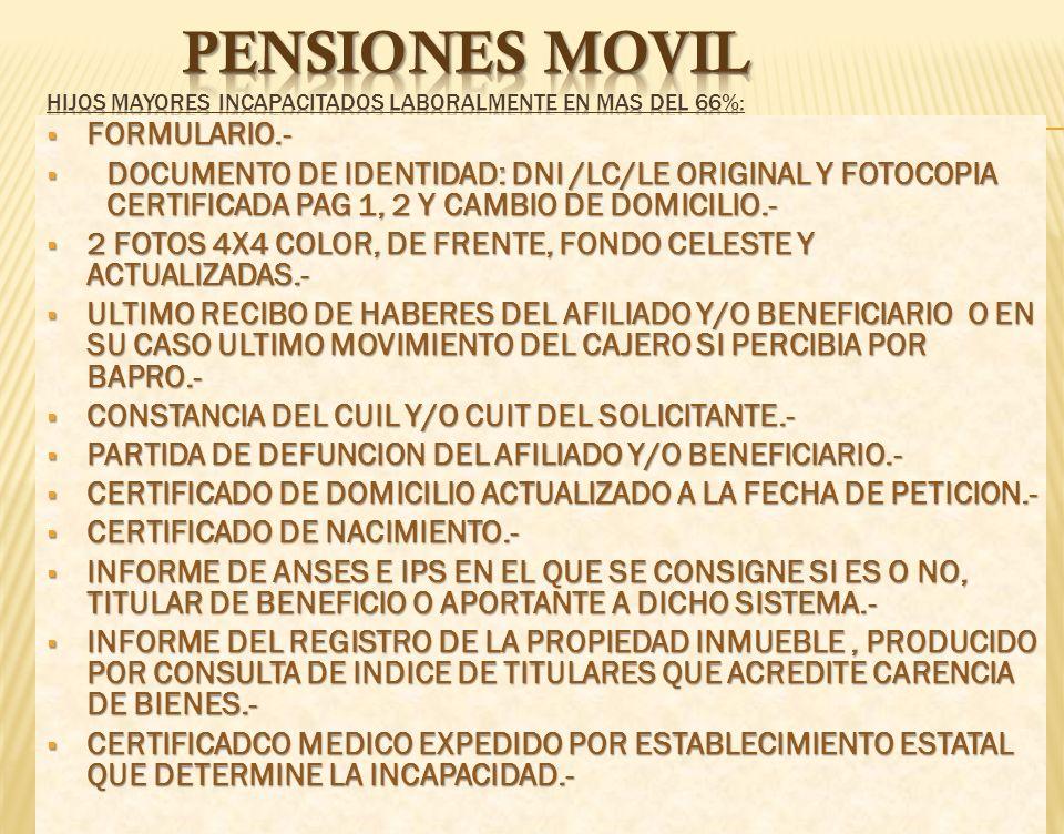 FORMULARIO.- FORMULARIO.- DOCUMENTO DE IDENTIDAD: DNI /LC/LE ORIGINAL Y FOTOCOPIA CERTIFICADA PAG 1, 2 Y CAMBIO DE DOMICILIO. DOCUMENTO DE IDENTIDAD: