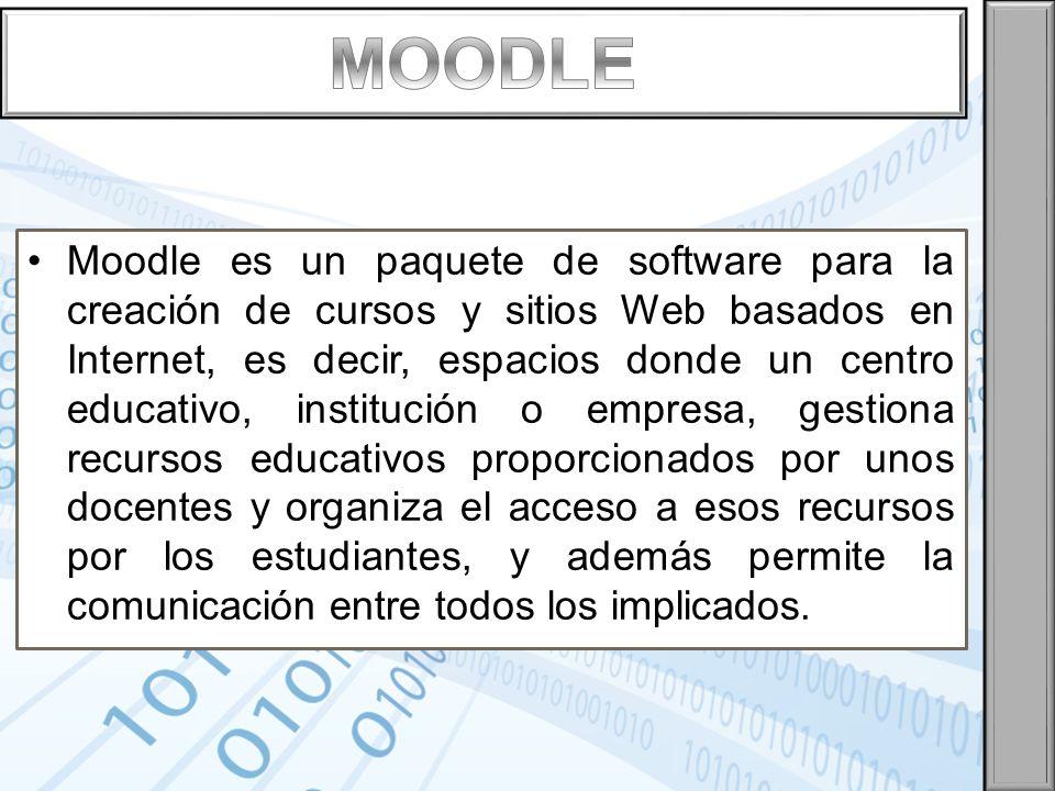 Moodle es un paquete de software para la creación de cursos y sitios Web basados en Internet, es decir, espacios donde un centro educativo, institució