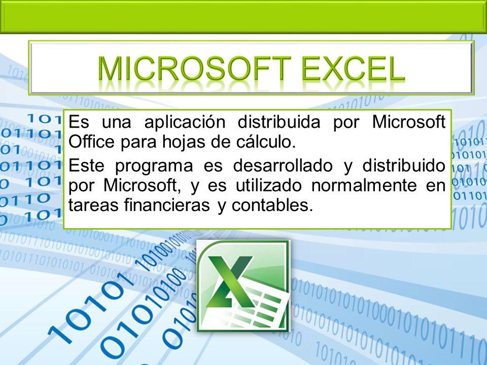 Es una aplicación distribuida por Microsoft Office para hojas de cálculo. Este programa es desarrollado y distribuido por Microsoft, y es utilizado no