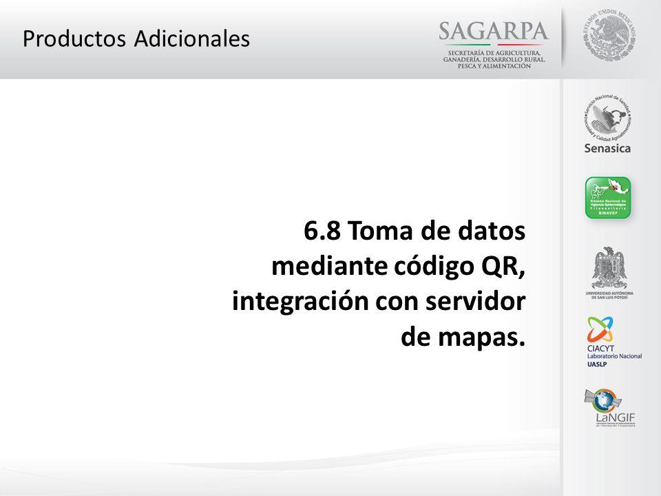 Productos Adicionales 6.8 Toma de datos mediante código QR, integración con servidor de mapas.