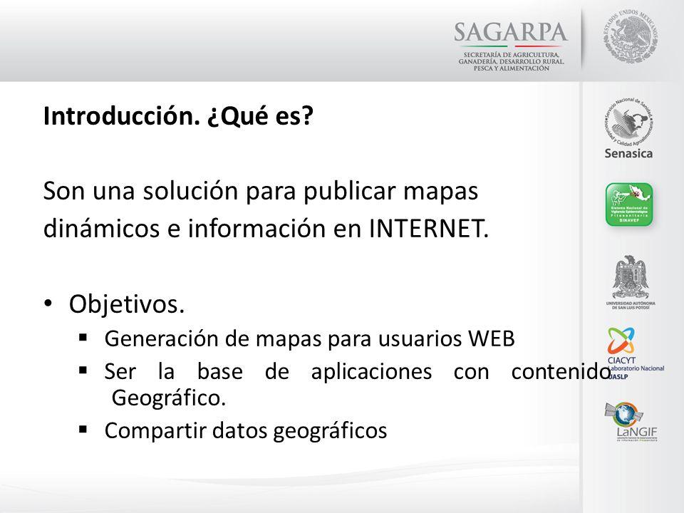 Introducción. ¿Qué es? Son una solución para publicar mapas dinámicos e información en INTERNET. Objetivos. Generación de mapas para usuarios WEB Ser