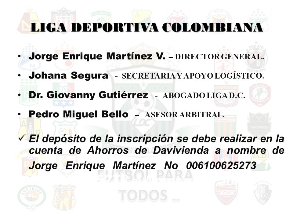 LIGA DEPORTIVA COLOMBIANA Jorge Enrique Martínez V.