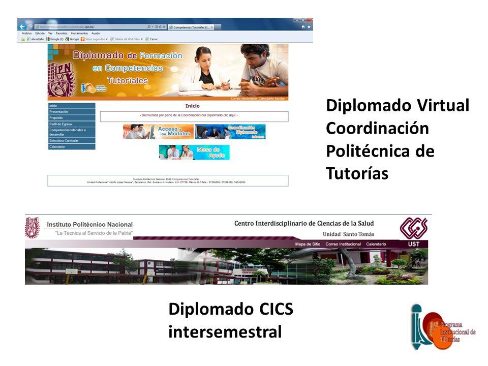 Diplomado CICS intersemestral Diplomado Virtual Coordinación Politécnica de Tutorías