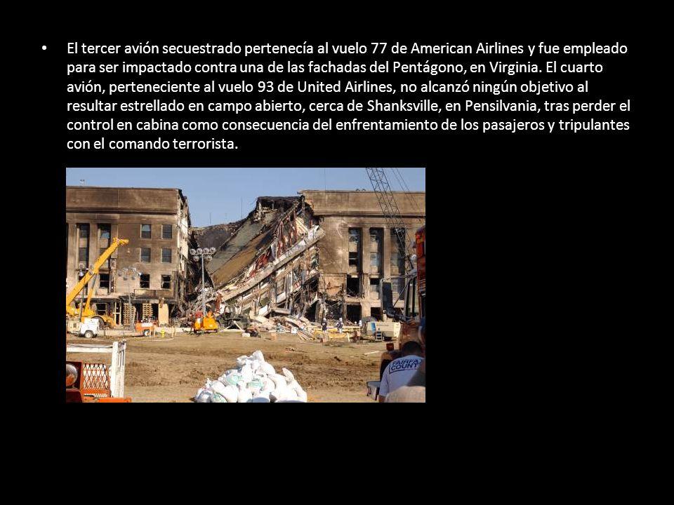 El tercer avión secuestrado pertenecía al vuelo 77 de American Airlines y fue empleado para ser impactado contra una de las fachadas del Pentágono, en