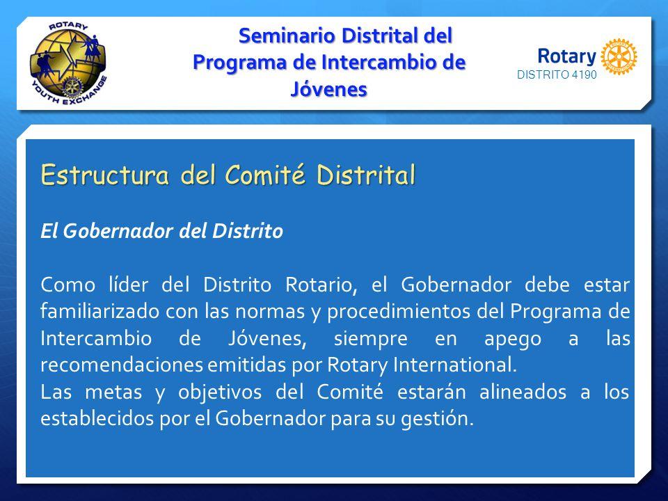 Seminario Distrital del Programa de Intercambio de Jóvenes Estructura del Comité Distrital El Gobernador del Distrito Como líder del Distrito Rotario,