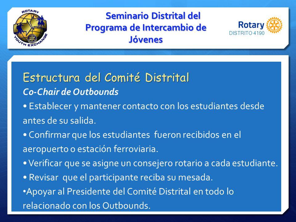 Seminario Distrital del Programa de Intercambio de Jóvenes Estructura del Comité Distrital Co-Chair de Outbounds Establecer y mantener contacto con lo