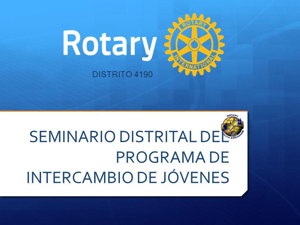 DISTRITO 4190 SEMINARIO DISTRITAL DEL PROGRAMA DE INTERCAMBIO DE JÓVENES