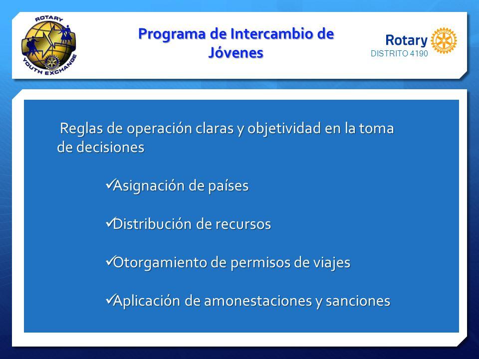 Programa de Intercambio de Jóvenes Reglas de operación claras y objetividad en la toma de decisiones Reglas de operación claras y objetividad en la to