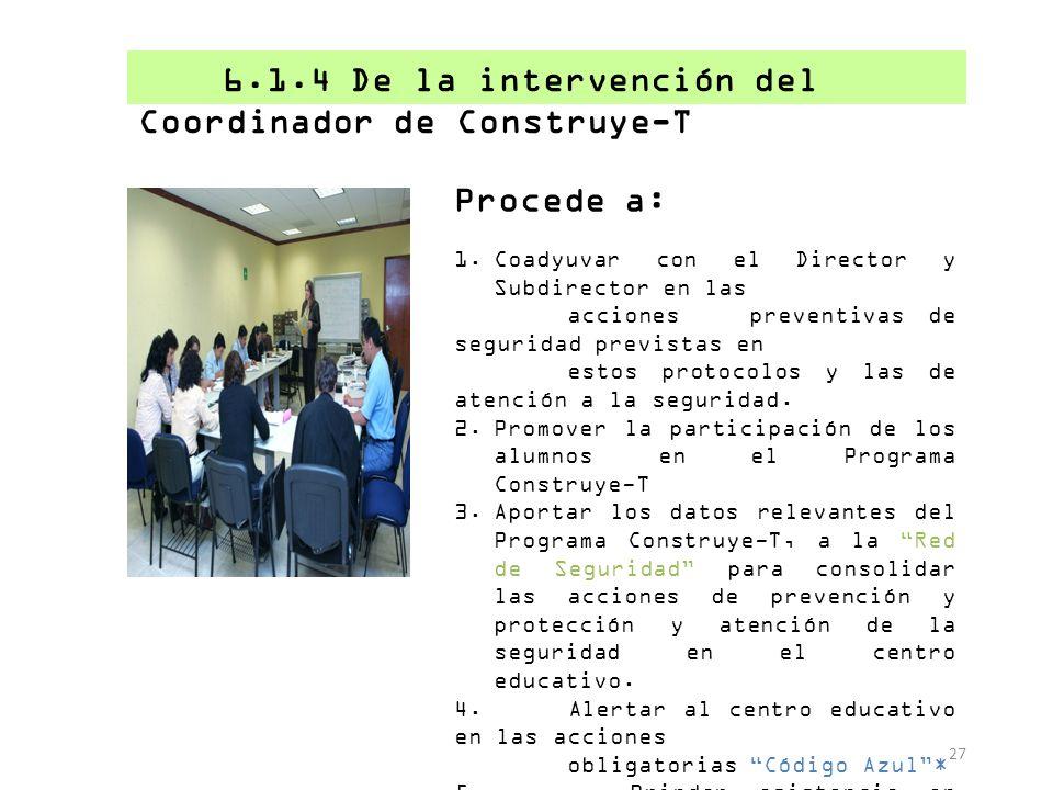 Procede a: 1.Coadyuvar con el Director y Subdirector en las acciones preventivas de seguridad previstas en estos protocolos y las de atención a la seg