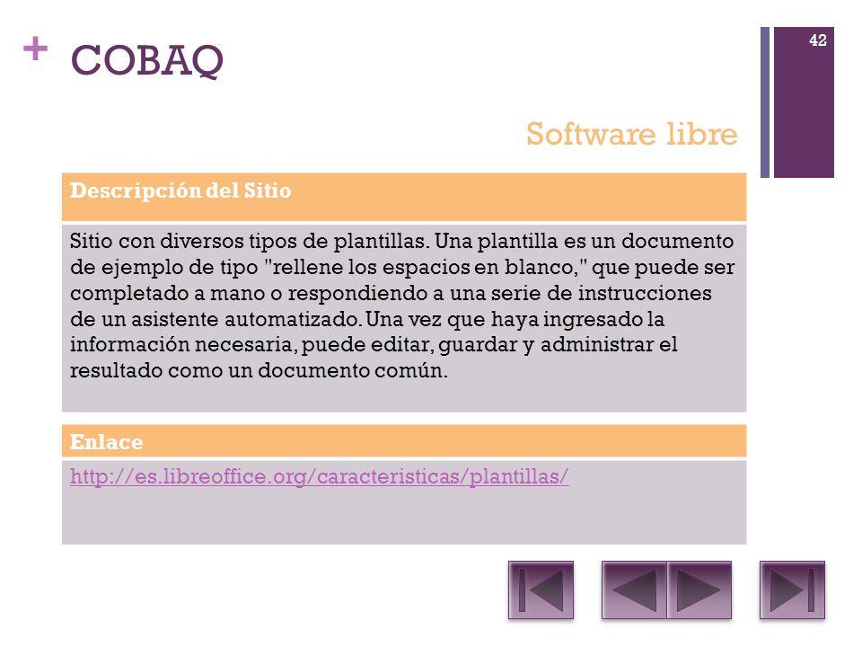 + COBAQ Descripción del Sitio Sitio con diversos tipos de plantillas.