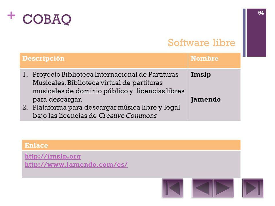 + COBAQ DescripciónNombre 1.Proyecto Biblioteca Internacional de Partituras Musicales.