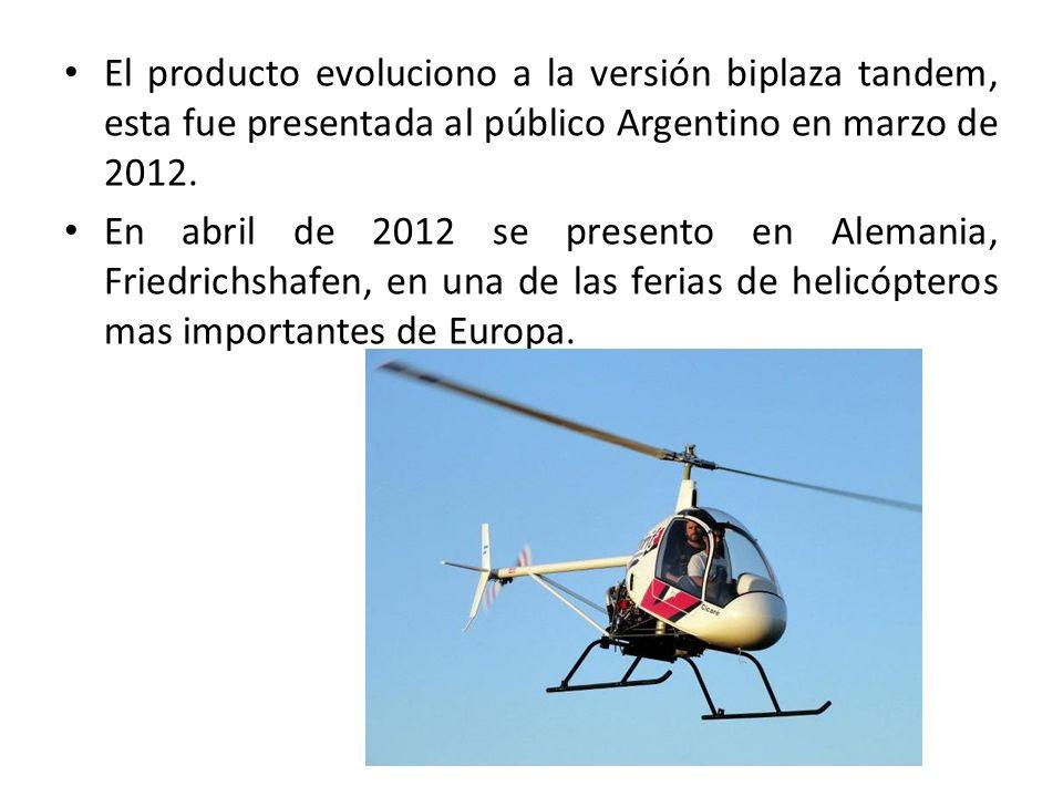 El producto evoluciono a la versión biplaza tandem, esta fue presentada al público Argentino en marzo de 2012. En abril de 2012 se presento en Alemani