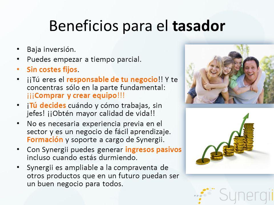 Beneficios para el tasador Baja inversión. Puedes empezar a tiempo parcial.