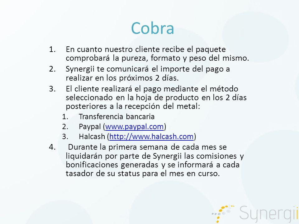 Cobra 1.En cuanto nuestro cliente recibe el paquete comprobará la pureza, formato y peso del mismo.