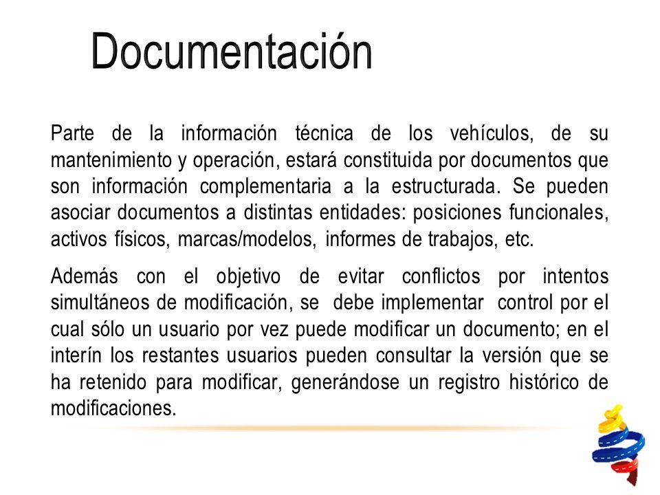 Parte de la información técnica de los vehículos, de su mantenimiento y operación, estará constituida por documentos que son información complementaria a la estructurada.
