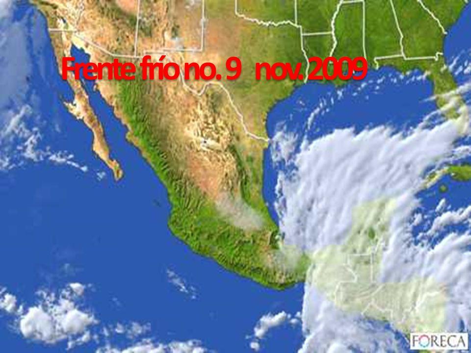 Frente frío no. 9 nov. 2009