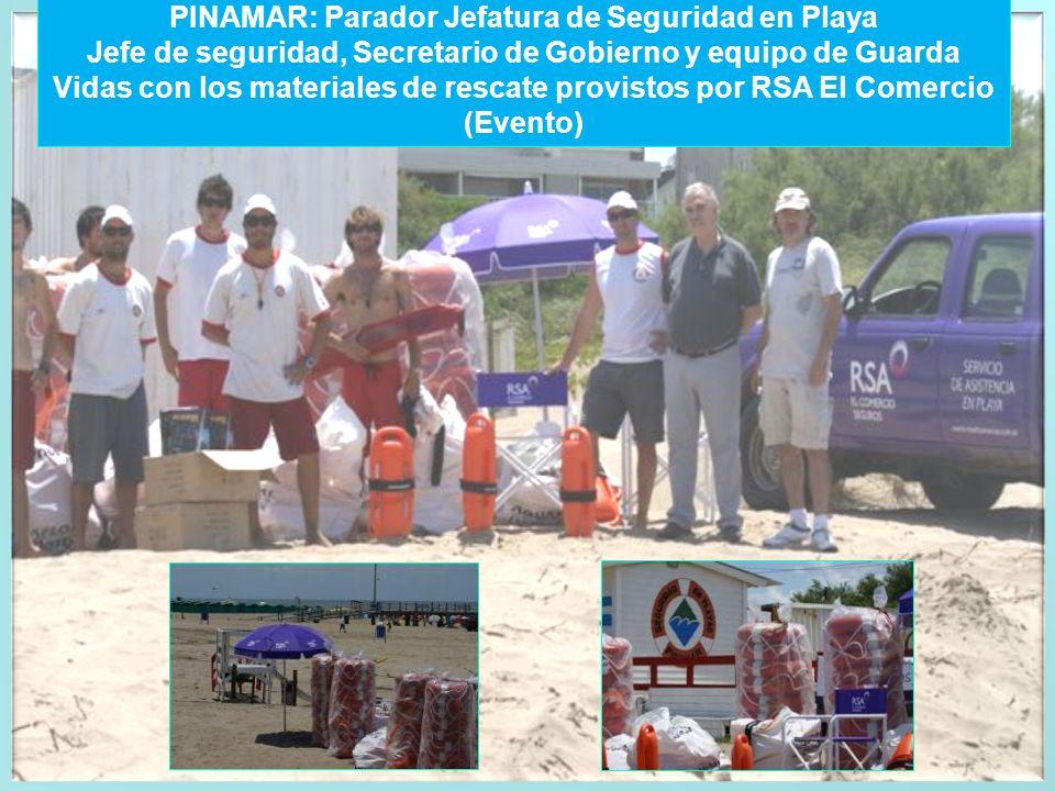PINAMAR: Parador Jefatura de Seguridad en Playa Jefe de seguridad, Secretario de Gobierno y equipo de Guarda Vidas con los materiales de rescate provi