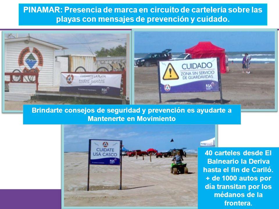 PINAMAR: Presencia de marca en circuito de cartelería sobre las playas con mensajes de prevención y cuidado. Brindarte consejos de seguridad y prevenc