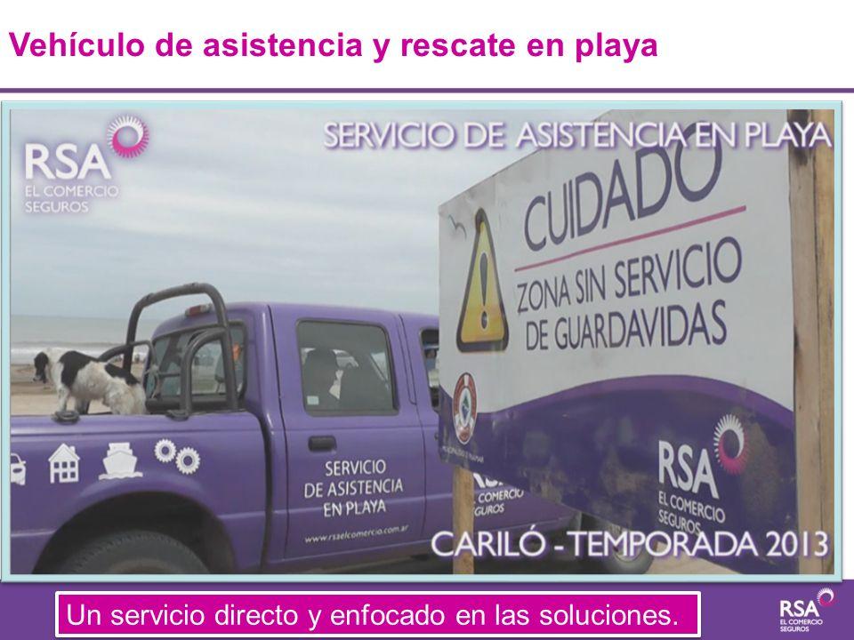 Un servicio directo y enfocado en las soluciones. Vehículo de asistencia y rescate en playa