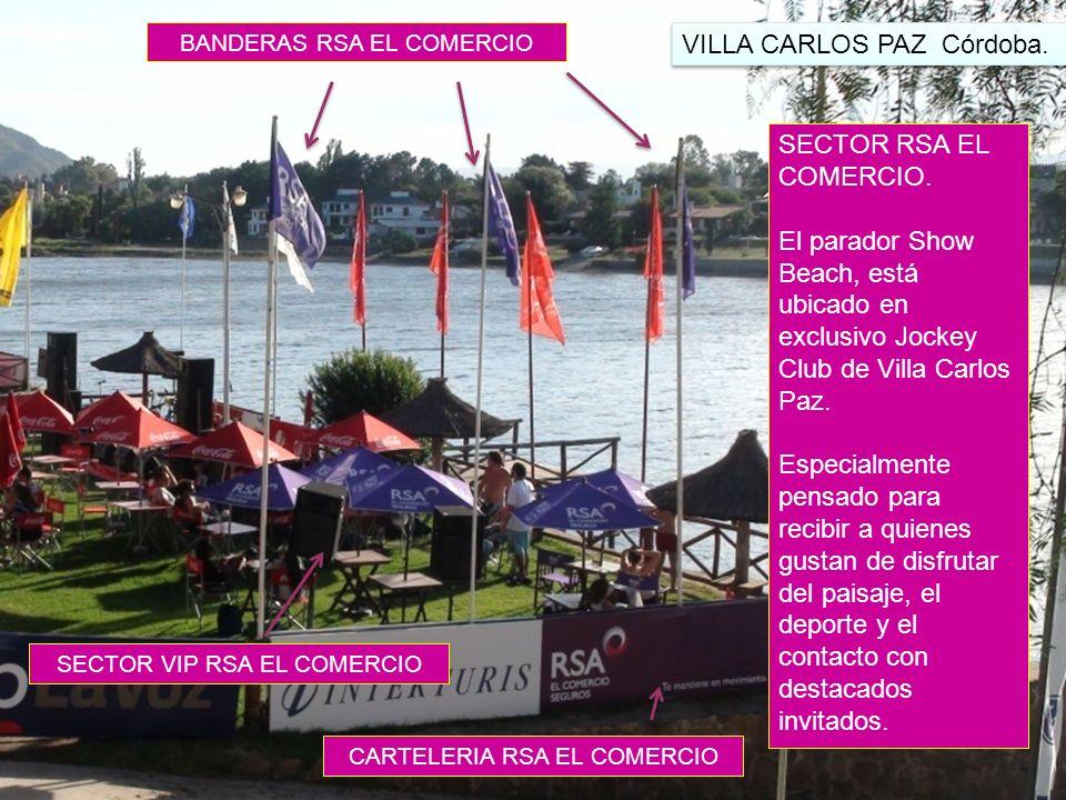 SECTOR RSA EL COMERCIO. El parador Show Beach, está ubicado en exclusivo Jockey Club de Villa Carlos Paz. Especialmente pensado para recibir a quienes