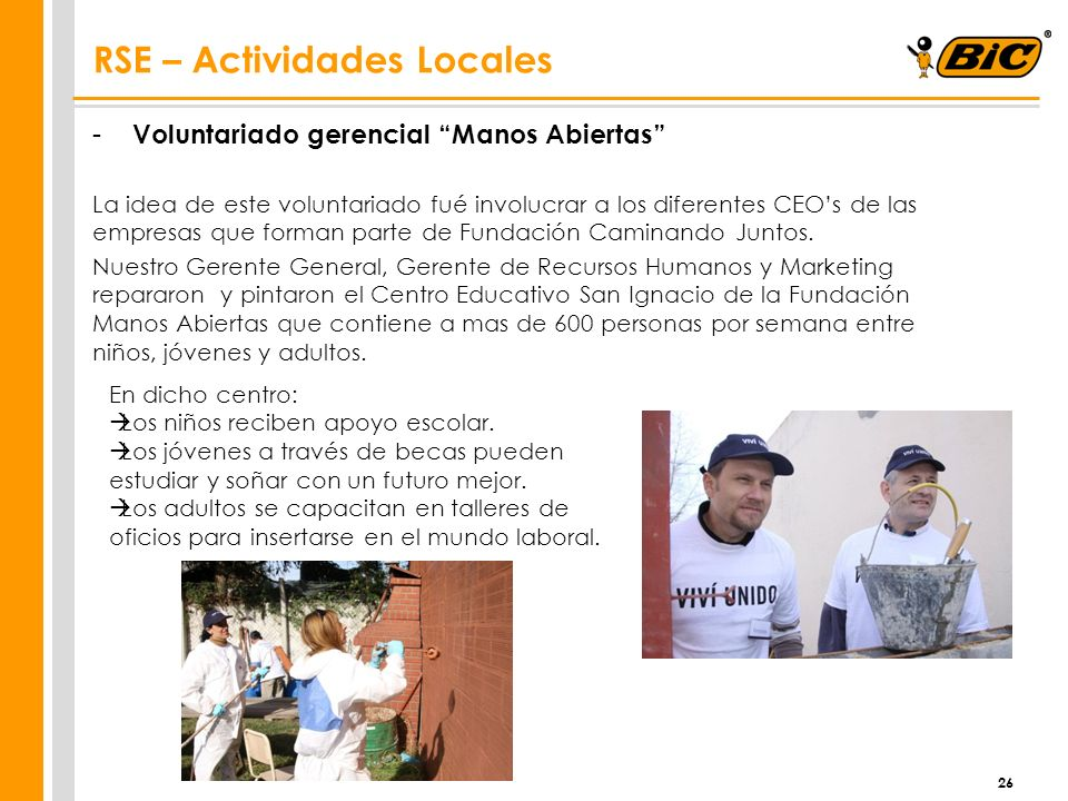 - Voluntariado gerencial Manos Abiertas La idea de este voluntariado fué involucrar a los diferentes CEOs de las empresas que forman parte de Fundació