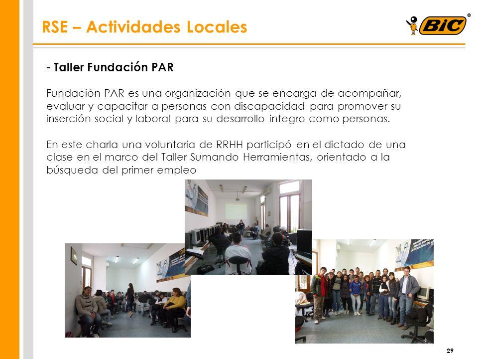 29 - Taller Fundación PAR Fundación PAR es una organización que se encarga de acompañar, evaluar y capacitar a personas con discapacidad para promover