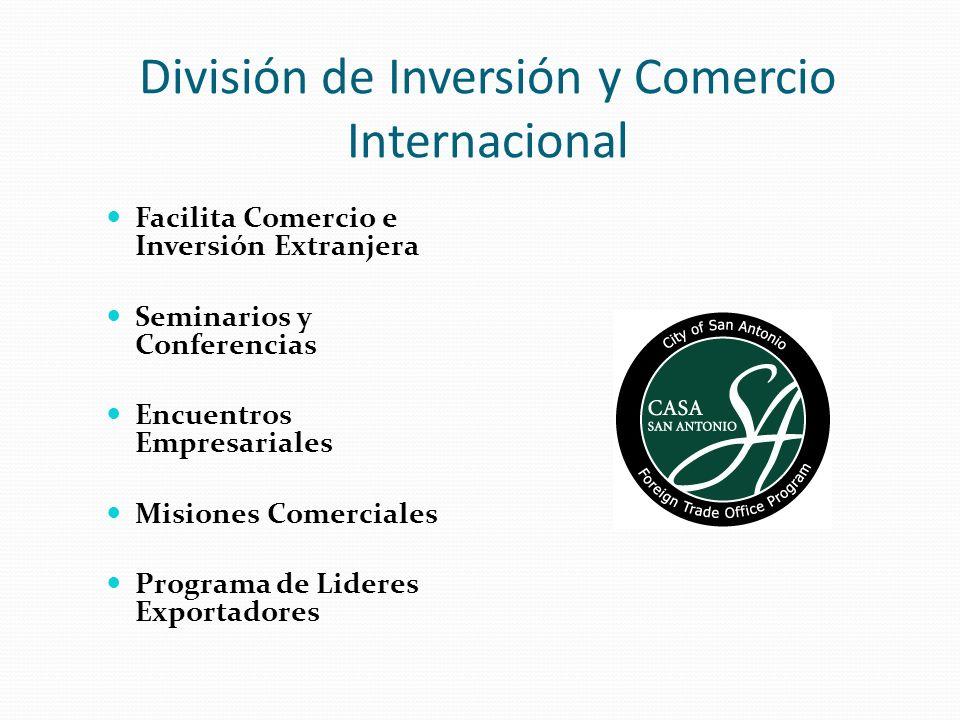 División de Inversión y Comercio Internacional Facilita Comercio e Inversión Extranjera Seminarios y Conferencias Encuentros Empresariales Misiones Co