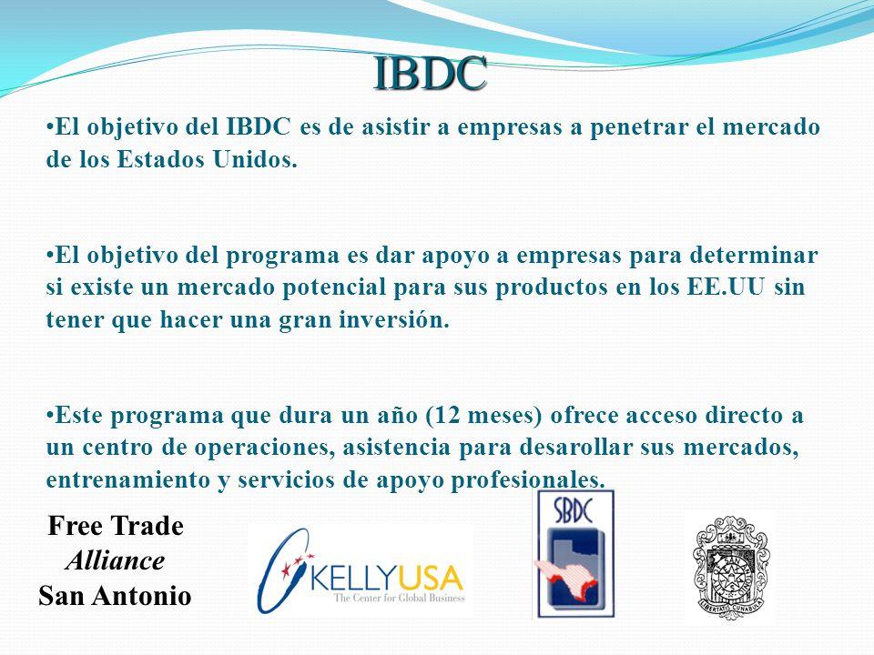 El objetivo del IBDC es de asistir a empresas a penetrar el mercado de los Estados Unidos. El objetivo del programa es dar apoyo a empresas para deter