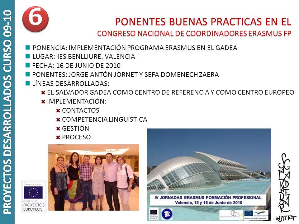 PONENTES BUENAS PRACTICAS EN EL PONENTES BUENAS PRACTICAS EN EL CONGRESO NACIONAL DE COORDINADORES ERASMUS FP PONENCIA: IMPLEMENTACIÓN PROGRAMA ERASMU