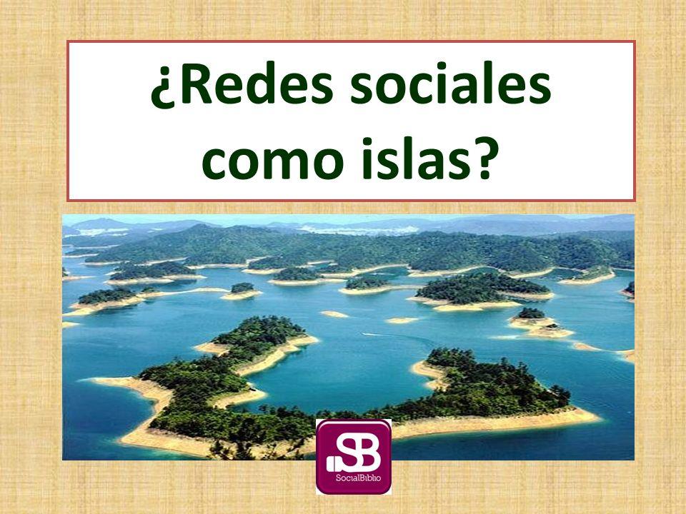 ¿Redes sociales como islas