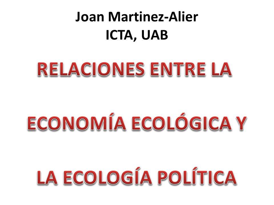 Joan Martinez-Alier ICTA, UAB