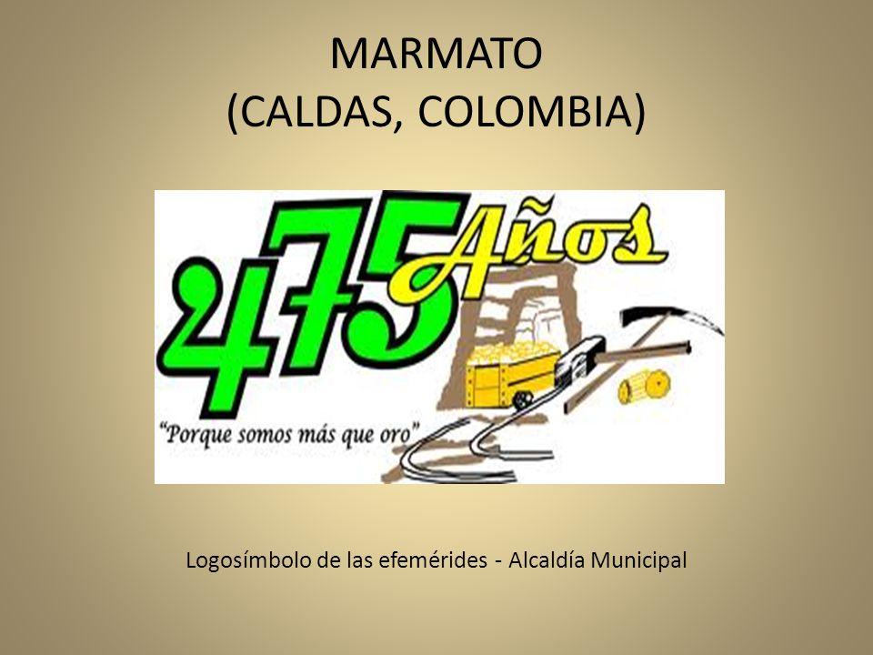 MARMATO (CALDAS, COLOMBIA) Logosímbolo de las efemérides - Alcaldía Municipal
