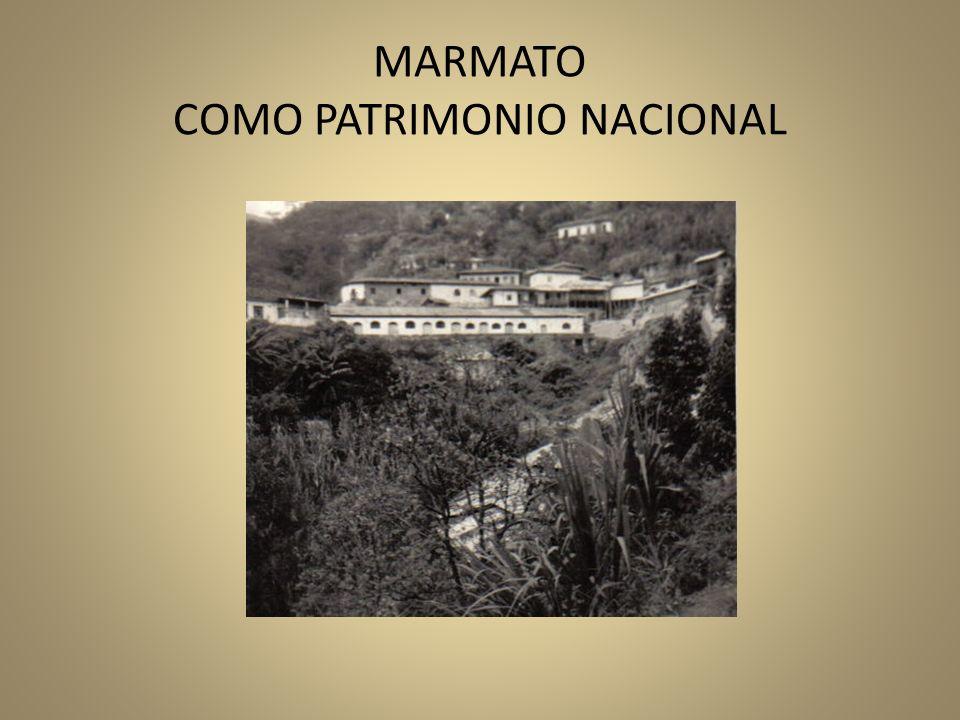 MARMATO COMO PATRIMONIO NACIONAL