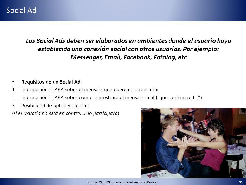 Los Social Ads deben ser elaborados en ambientes donde el usuario haya establecido una conexión social con otros usuarios. Por ejemplo: Messenger, Ema