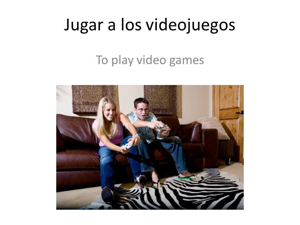 Jugar a los videojuegos To play video games