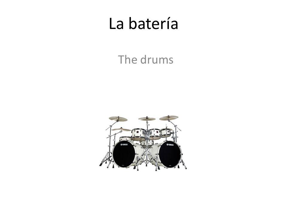 La batería The drums